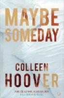 Hoover, Colleen  Maybe someday /